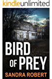Bird Of Prey: An absolutely gripping crime thriller with a massive twist