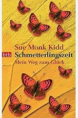 Schmetterlingszeit: Mein Weg zum Glück (German Edition) Kindle Edition