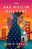 The Bad Muslim Discount: A Novel