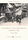Victorian and Edwardian Cabs (Shire Library)