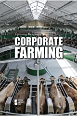 Corporate Farming (Opposing Viewpoints (Hardcover)) Library Binding