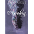 Awaken (The Patronus Series Book 1)