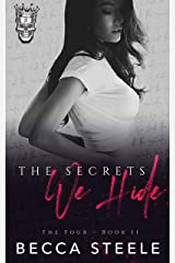 The Secrets We Hide: An Enemies to Lovers College Bully Romance (The Four Book 2) Kindle Edition