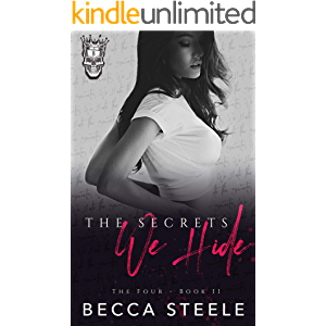 The Secrets We Hide: An Enemies to Lovers College Bully Romance (The Four Book 2)