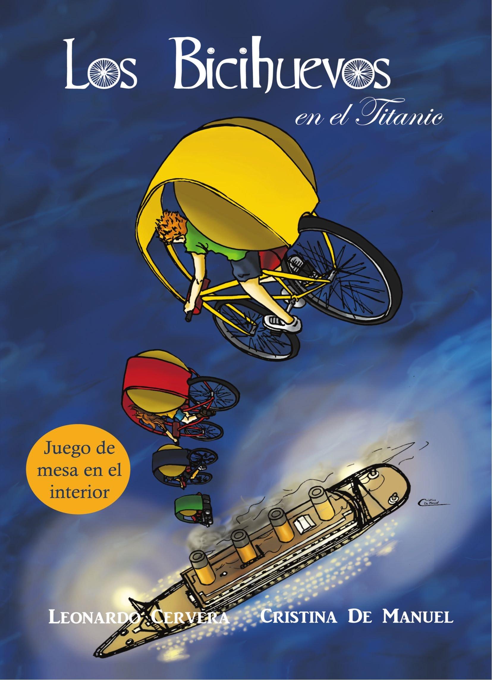 Los Bicihuevos En El Titanic (Spanish Edition) pdf