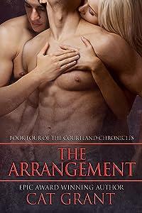 The Arrangement: Menage, erotic romance, billionaire, politician, CEO, m/m/f (Courtland Chronicles series Book 4)