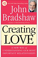 Creating Love: The Next Great Stage of Growth Paperback