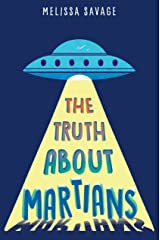 The Truth About Martians Hardcover