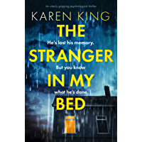 The Stranger in My Bed: An utterly gripping psychological thriller (English Edition)