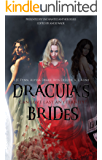Dracula's Brides: A Paranormal Romance Anthology
