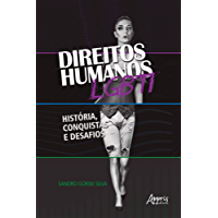 Direitos Humanos Lgbti: História, Conquistas e Desafios