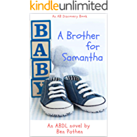 A Brother For Samantha (English Edition)