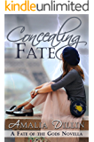 Concealing Fate: A Fate of the Gods Novella