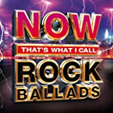 NOW That¿s What I Call Rock Ballads