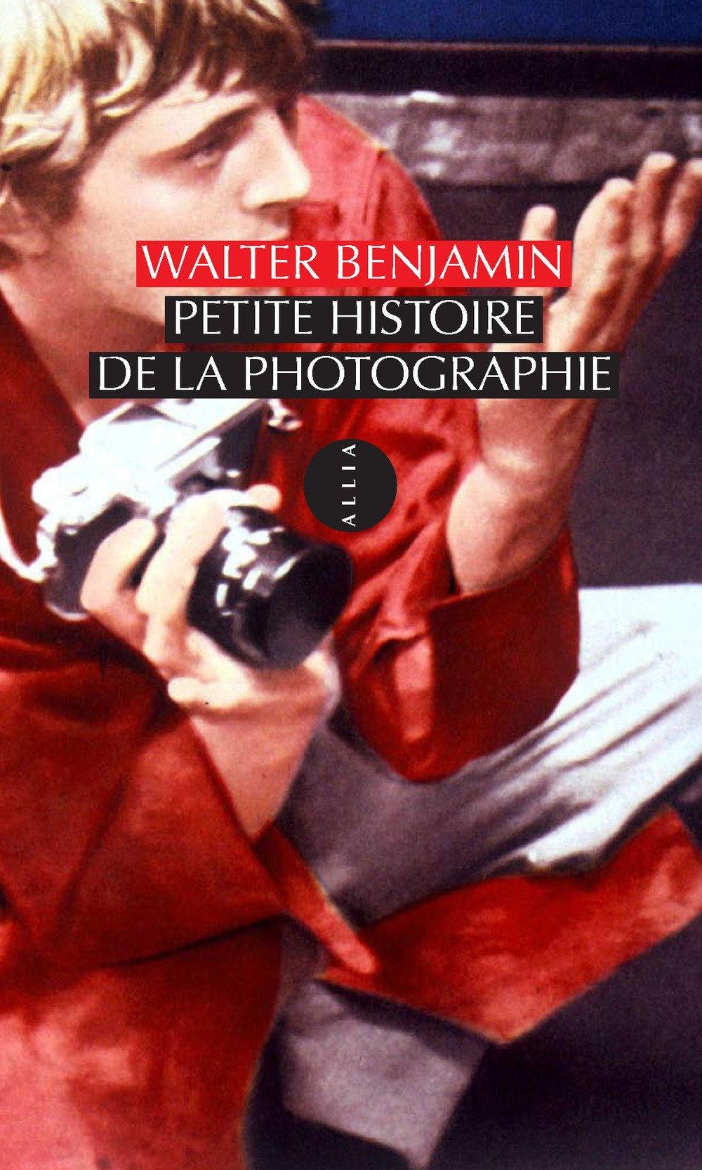Petite histoire de la photographie Broché – 8 mars 2012 Walter Benjamin Lionel Duvoy Allia 2844854443