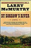 By Sorrow's River: A Novel (Berrybender Narratives Book 3)
