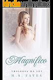 Magnífico (Trilogia da Lei Livro 3)