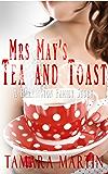 Mrs May's Tea and Toast: A Harrington Family Story