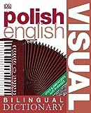 Polish-English Bilingual Visual Dictionary (DK Bilingual Dictionaries)