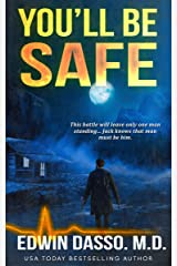 You'll be Safe: A Jack Bass, MD, Thriller (Jack Bass Black Cloud Chronicles Book 4) Kindle Edition