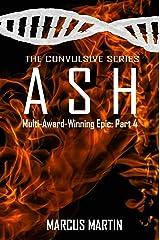 ASH: Convulsive Part 4 Kindle Edition
