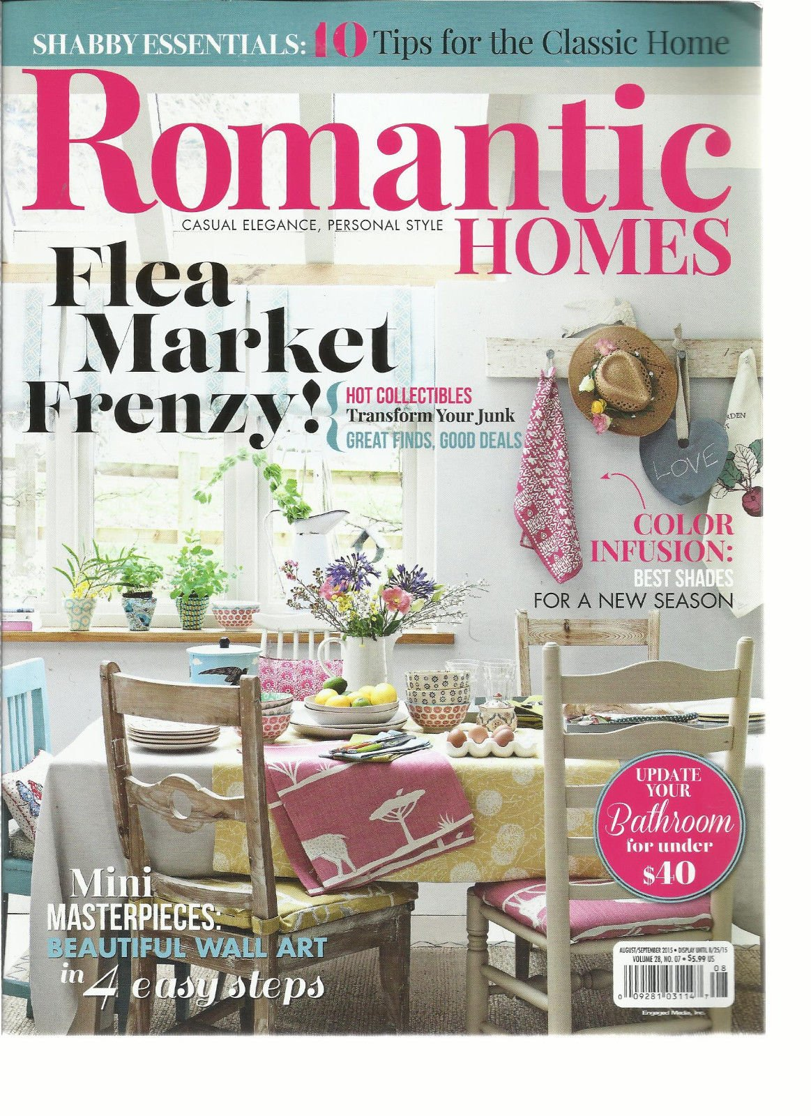 ROMANTIC HOMES MAGAZINE AUGUST/SEPTEMBER, 2015 (CASUAL ELEGANCE, PERSONAL ST