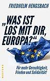 """""""Was ist los mit dir, Europa?"""": Für mehr Gerechtigkeit, Frieden und Solidarität!"""