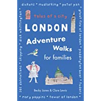 London Adventure Walks for Families: Tales of a City