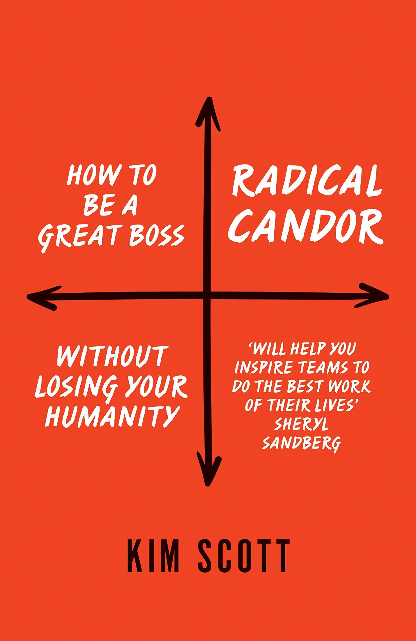 نتيجة بحث الصور عن Radical Candor by Kim Scott