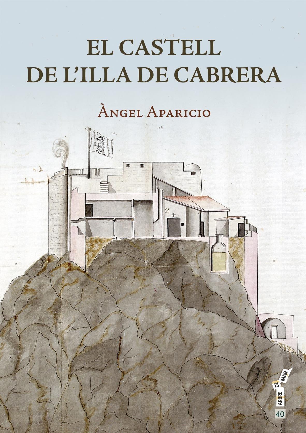 Castell de lilla de Cabrera, El (Arbre de mar): Amazon.es: Aparicio i Pasqual, Àngel, Pou Feliu, Teodor: Libros