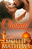 Claimed by the Sheikh (True Love Book 2)