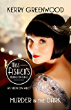 Murder in the Dark: Phryne Fisher's Murder Mysteries 16