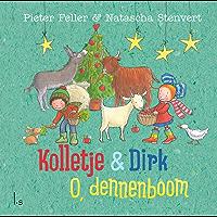 Kolletje & Dirk - O, dennenboom
