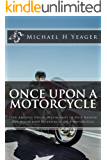 Once Upon A Motorcycle