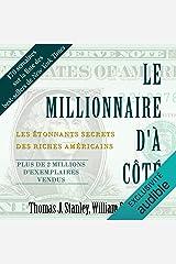 Le millionnaire d'à côté: Les étonnants secrets des riches américains Audible Audiobook