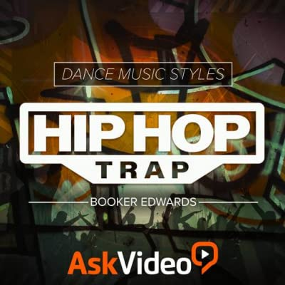 Hip Hop Trap Course For Dance Music Styles
