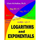Logarithms and Exponentials Essential Skills Practice Workbook with Answers (Improve Your Math Fluency)