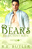 The Bear's Reluctant Mate (Uncontrollable Shift Book 3)