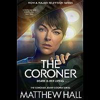 The Coroner (Coroner Jenny Cooper Series Book 1) (English Edition)