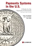 Payments Systems in the U.S. - Third Edition: A