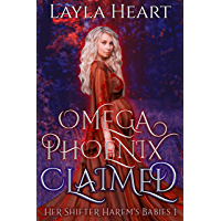 Omega Phoenix: Claimed (Her Shifter Harem's Babies 1): A Paranormal Omegaverse Reverse Harem Romance Series book cover
