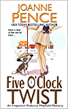 Five O'Clock Twist: An Inspector Rebecca Mayfield Mystery (The Rebecca Mayfield Mysteries Book 5)