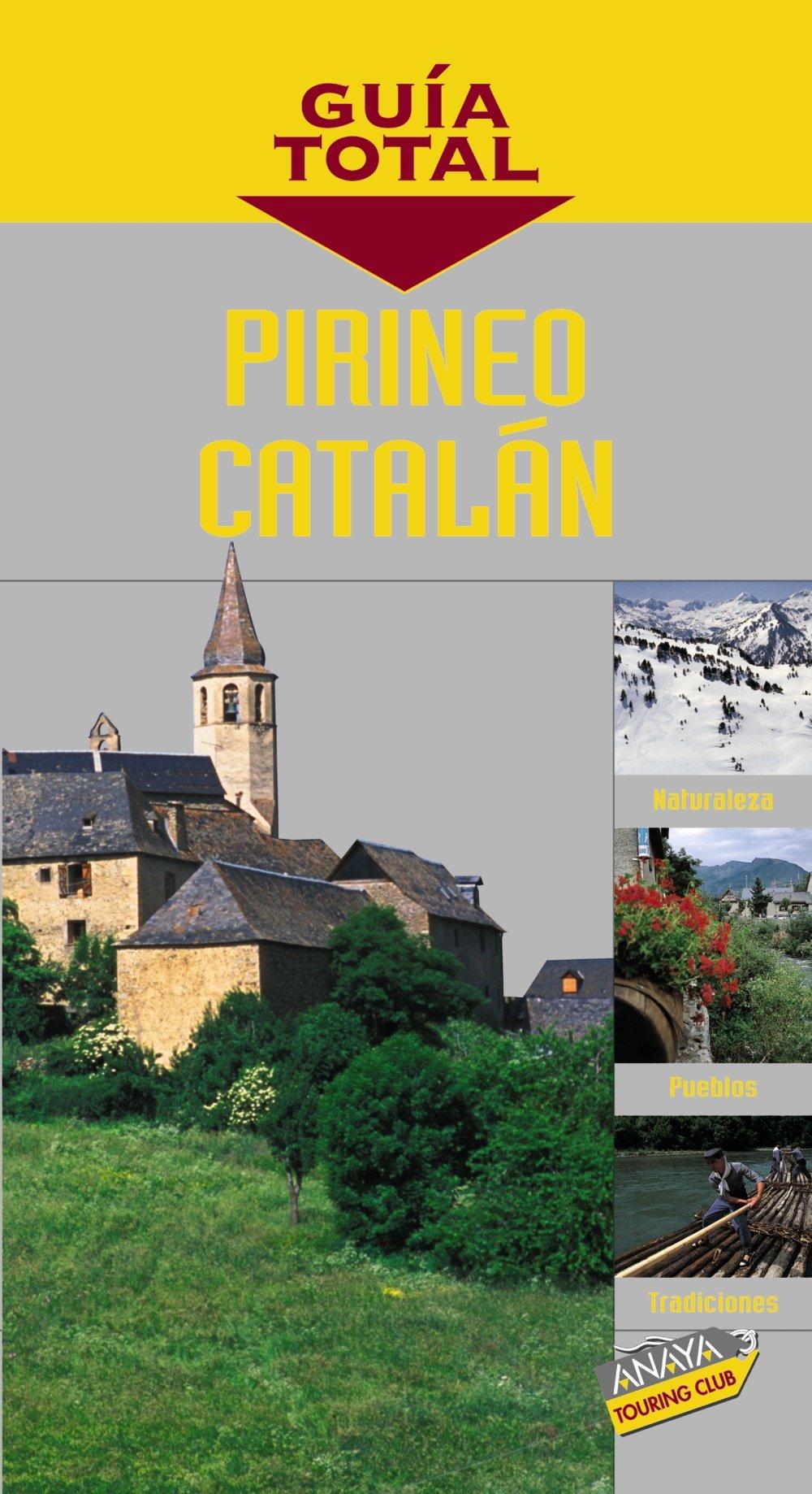 Pirineo Catalán (Guía Total - España): Amazon.es: Añó, Antoni: Libros