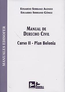 Manual de derecho civil. Curso II. Plan Bolonia