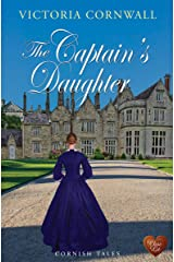 The Captain's Daughter (Cornish Tales Book 2) Kindle Edition