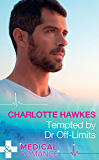 Tempted By Dr Off-Limits (Mills & Boon Medical) (Hot Army Docs)