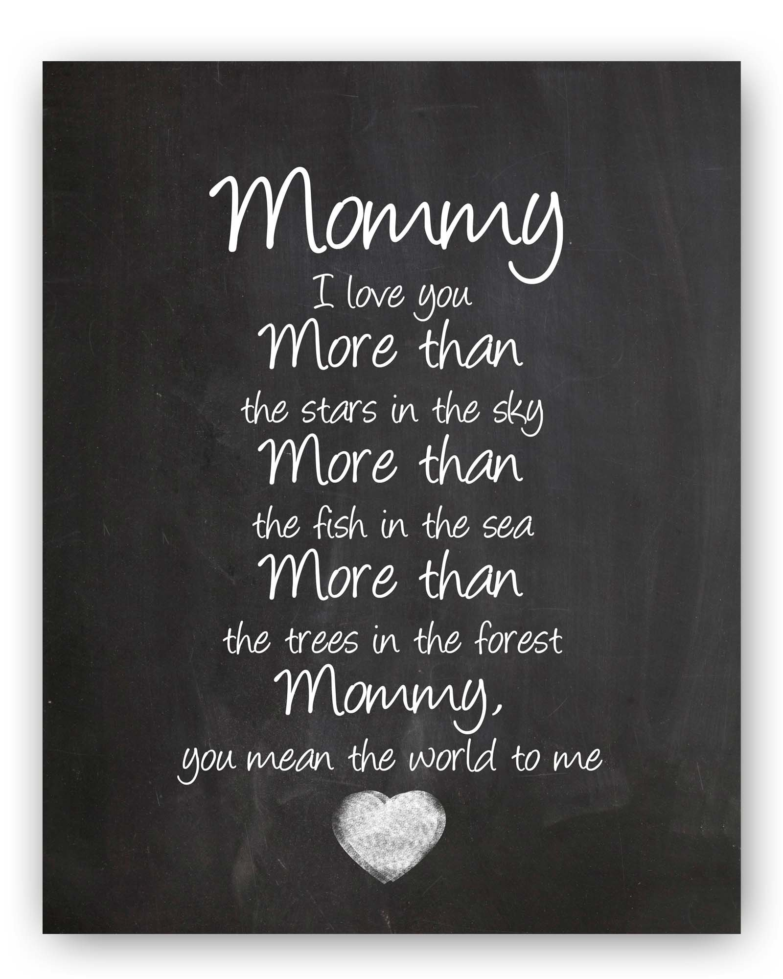 Mommy Gift, Mommy Quote Chalkboard, Mommy Quote Sign, Mommy Wall Art Print, Special Mommy Gift, Unique Mommy Gift, 8x10'' Mommy Poem