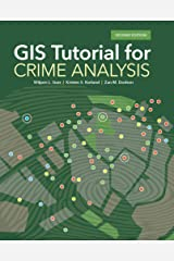 GIS Tutorial for Crime Analysis (GIS Tutorials) Kindle Edition