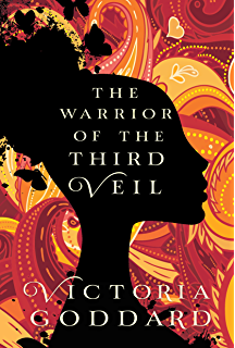 The Warrior of the Third Veil (Sisters Avramapul Book 2)