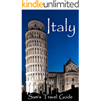 Italy: Essential travel tips - All you NEED to know (Italy Travel Guide on Rome, Pisa, Florence, Venice, Milan, Capri)